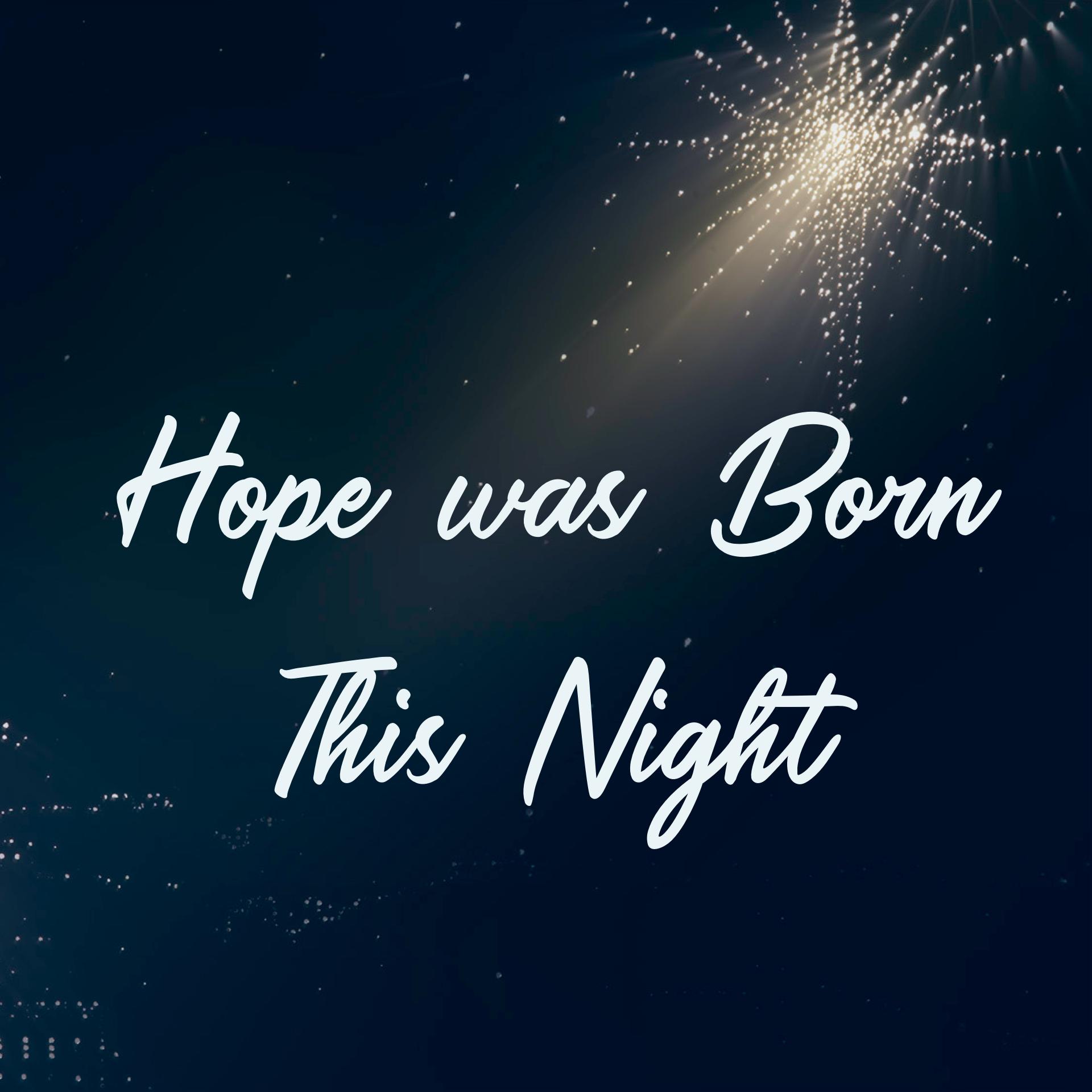 "December 19: Christmas Light – ""Hope was Born this Night"" – Pastor Mark Robinson .com"